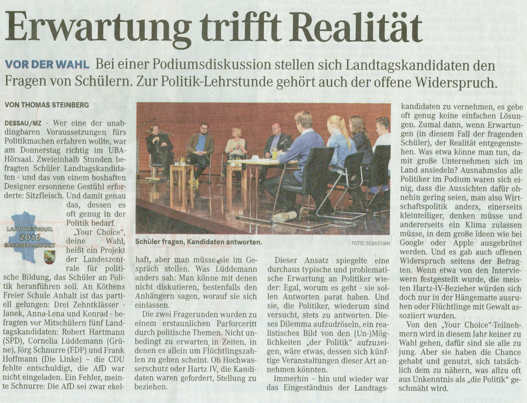 "Podiumsdiskussion ""your choice - Politik macht Schule"""